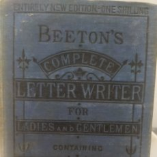 Libros antiguos: BEETON'S COMPLETE LETTER WRITER. Lote 255980370