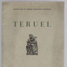 Libros antiguos: EVACUATION DU TRESOR ARTISTIQUE DE TERUEL. 1938. EN FRANCES. GUERRA CIVIL. RAREZA. Lote 256128640