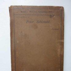 Libros antiguos: CHAMISSO S PRIMER . WUNDERSAME GESCHICHTE. ORIGINAL LIBRO 1894 AÑO. Lote 256166540