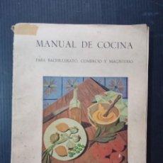 Libros antiguos: SECCION FEMENINA DE FET Y JONS-MANUAL DE COCINA / PARA LAS ALUMNAS DEL BACHILLERATO/. Lote 256684865