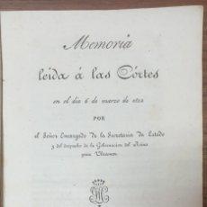 Libri antichi: MEMORIA LEIDA A LAS CORTES EN EL DIA 6 DE MARZO DE 1892 SECRETARIA DE ESTADO REINO PARA ULTRAMAR ZW. Lote 257276210