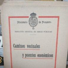 Libros antiguos: CAMINOS VECINALES Y PUENTES ECONÓMICOS. DIRECCIÓN GENERAL DE OBRAS PÚBLICAS. MINISTERIO DE FOMENTO.. Lote 257285120