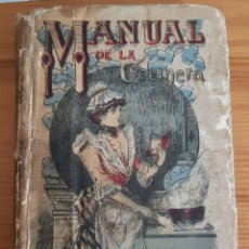 Libros antiguos: MANUAL DE LA COCINERA EDITORIAL SATURNINO CALLEJA 1876 GUERRA CIVIL MADRID. Lote 257319770