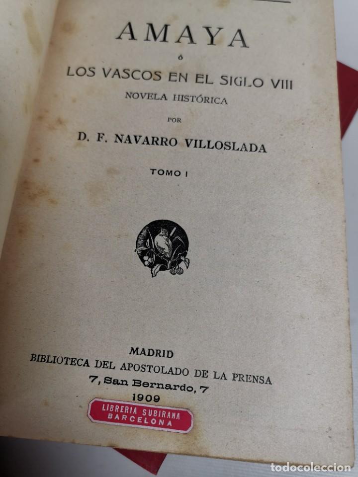 Libros antiguos: AMAYA O LOS VASCOS DEL SIGLO VIII - 3 Tomos - Año 1909---REF-MO - Foto 19 - 257321995