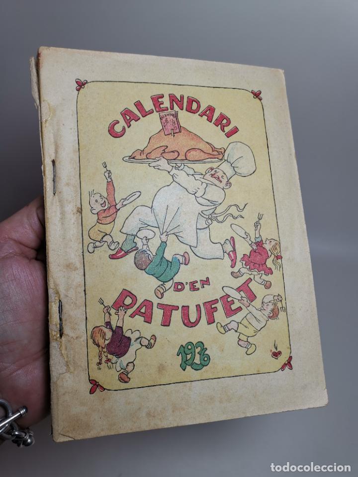 CALENDARI D'EN PATUFET 1936 . CALENDARIO ALMANAQUE---REF-MO (Libros Antiguos, Raros y Curiosos - Literatura Infantil y Juvenil - Otros)
