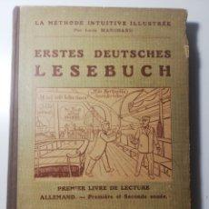 Libros antiguos: ERSTES DEUTSCHES LESEBUCH - PREMIER LIVRE DE LECTURE ALLEMAND, 1915. Lote 257346970