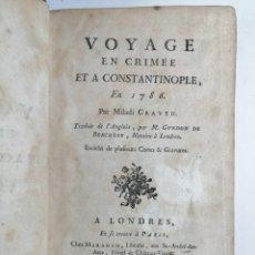 Libros antiguos: MILADI CRAVEN. VOYAGE EN CRIMÉE ET A CONSTANTINOPLE EN 1786. 1789.. Lote 257360575