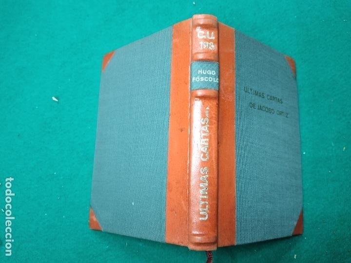 HUGO FOSCOLO. ULTIMAS CARTAS DE JACOBO ORTIZ. 1920. BELLA ENCUADERNACION EN MEDIA PIEL CON NERVIOS. (Libros antiguos (hasta 1936), raros y curiosos - Literatura - Narrativa - Otros)