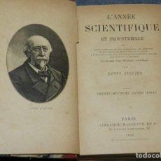 Libros antiguos: (MF) LOUIS FIGUIER - L'ANNÉE SCIENTIFIQUE ET INDUSTRIALLE, PARIS, HACHETTE 1895. Lote 257474375