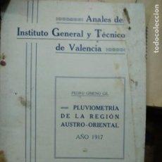 Libros antiguos: ANALES DE INSTITUTO GENERAL Y TÉCNICO DE VALENCIA 1917. L.17025-319. Lote 257494225