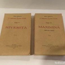 Libros antiguos: ARMANDO PALACIO VALDÉS RIVERITA Y MAXIMINA 1922. Lote 257496835
