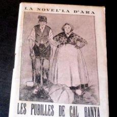 Livres anciens: LES PUBILLES DE CAL BANYA - SALVADOR ROSES - LA NOVEL.LA D'ARA - NÚM 153 - AÑO 1926 - PARA ESTRENAR. Lote 257517665