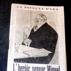 Livres anciens: L'HERÒI SENYOR MIQUEL - ANGEL MARSÁ - LA NOVEL.LA D'ARA - NÚM 103 - AÑO 1925 - PARA ESTRENAR. Lote 257518010