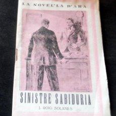 Livres anciens: SINISTRE SABIDURIA - J. ROIG SOLARES - LA NOVEL.LA D'ARA - NÚM 178 - AÑ0 1926 - PARA ESTRENAR. Lote 257522215