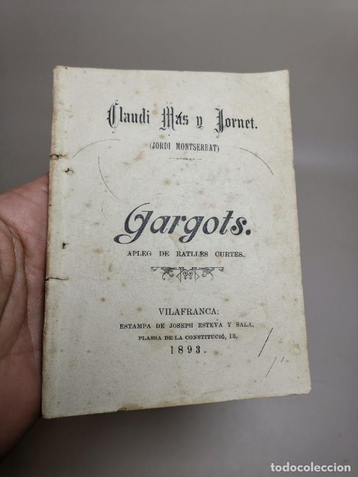 Libros antiguos: CLAUDI MAS I FORNET-GARGOTS-APLEG DE RATLLES CURTES VILAFRANCA PENEDES-1893-REF-MO - Foto 2 - 257533915