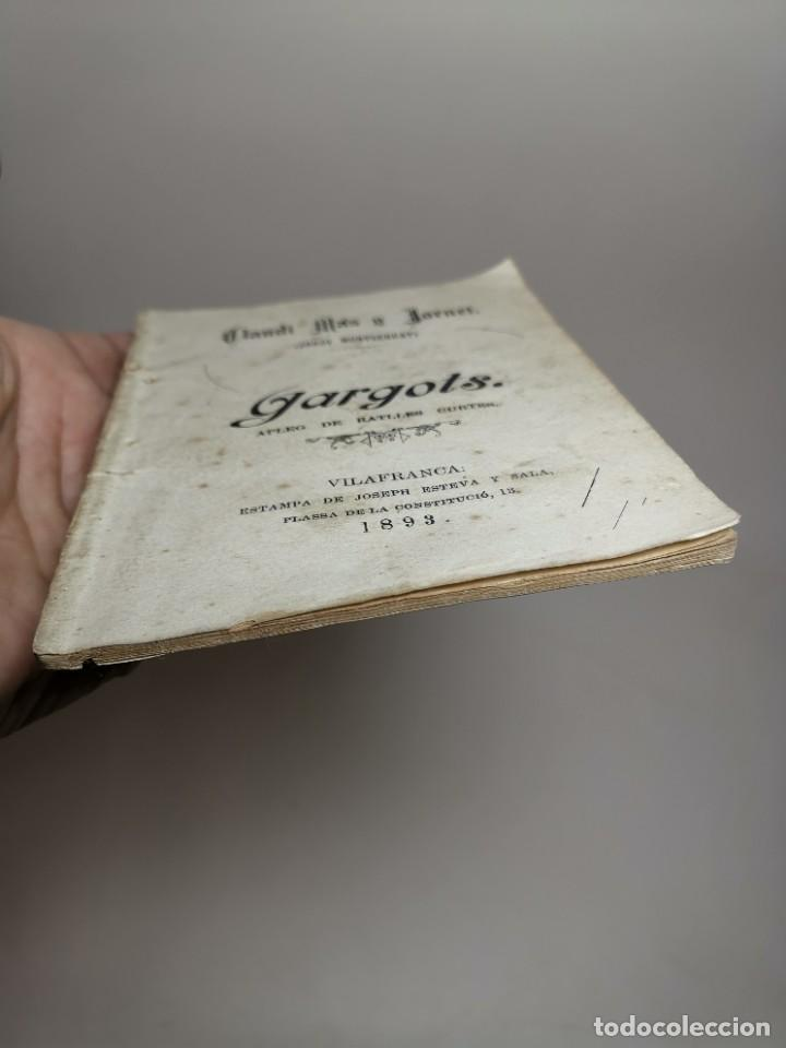 Libros antiguos: CLAUDI MAS I FORNET-GARGOTS-APLEG DE RATLLES CURTES VILAFRANCA PENEDES-1893-REF-MO - Foto 6 - 257533915
