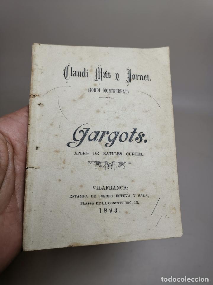 CLAUDI MAS I FORNET-GARGOTS-APLEG DE RATLLES CURTES VILAFRANCA PENEDES-1893-REF-MO (Libros Antiguos, Raros y Curiosos - Literatura - Otros)