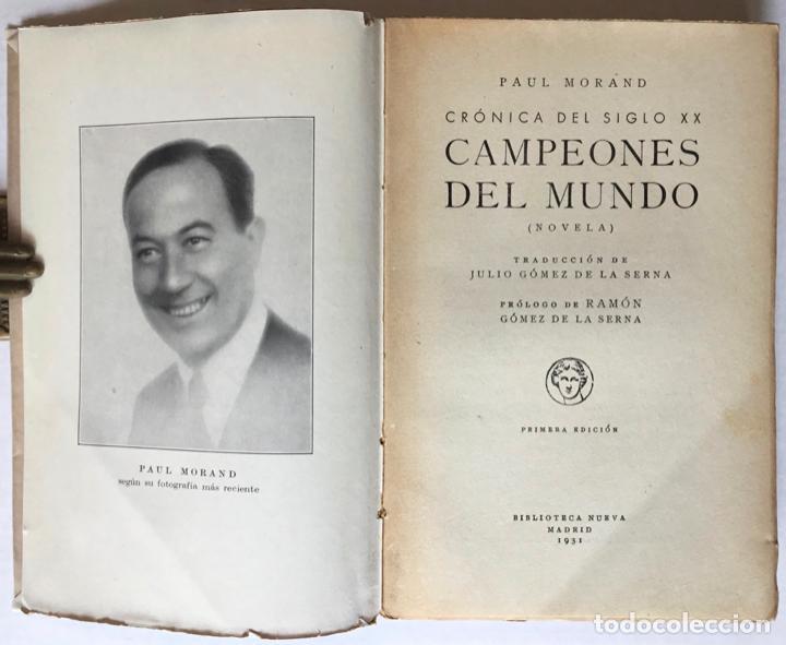 Libros antiguos: CRÓNICA DEL SIGLO XX. CAMPEONES DEL MUNDO. - MORAND, Paul. - Foto 2 - 123221151