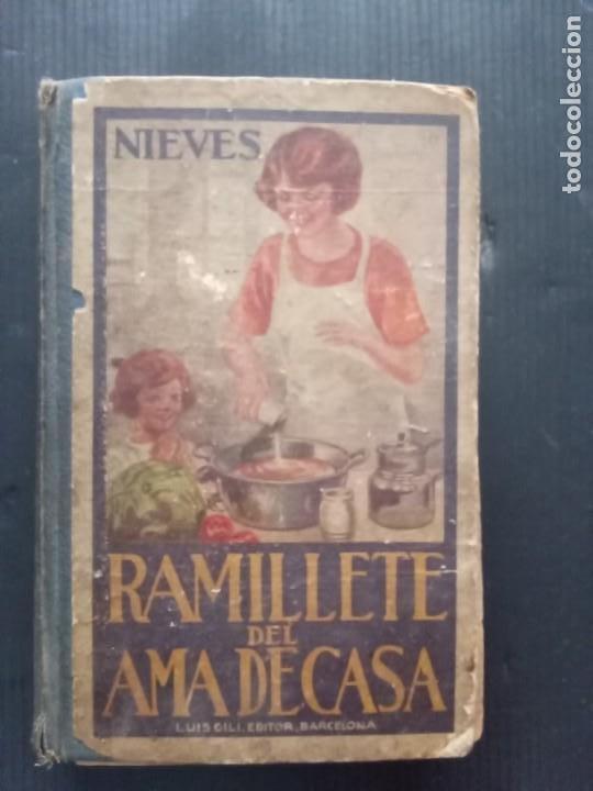 RAMILLETE DEL AMA DE CASA. CONTIENE FÓRMULAS DE COCINA Y REPOSTERÍA.(1934) (Libros Antiguos, Raros y Curiosos - Cocina y Gastronomía)