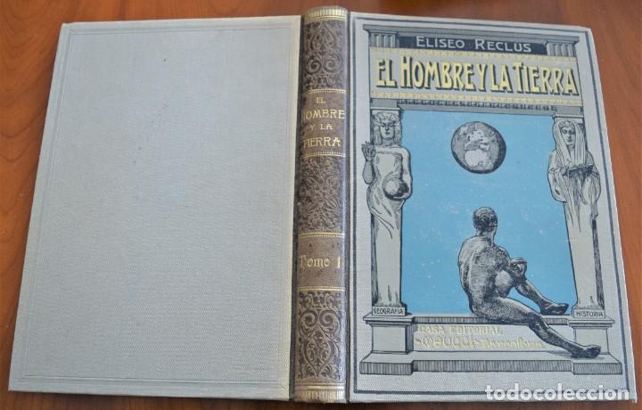 Libros antiguos: EL HOMBRE Y LA TIERRA - ELISEO RECLUS - CASA EDITORIAL MAUCCI, BARCELONA - 6 TOMOS COMPLETA - Foto 3 - 257650475