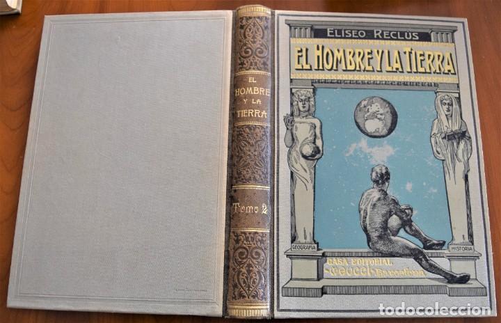 Libros antiguos: EL HOMBRE Y LA TIERRA - ELISEO RECLUS - CASA EDITORIAL MAUCCI, BARCELONA - 6 TOMOS COMPLETA - Foto 8 - 257650475