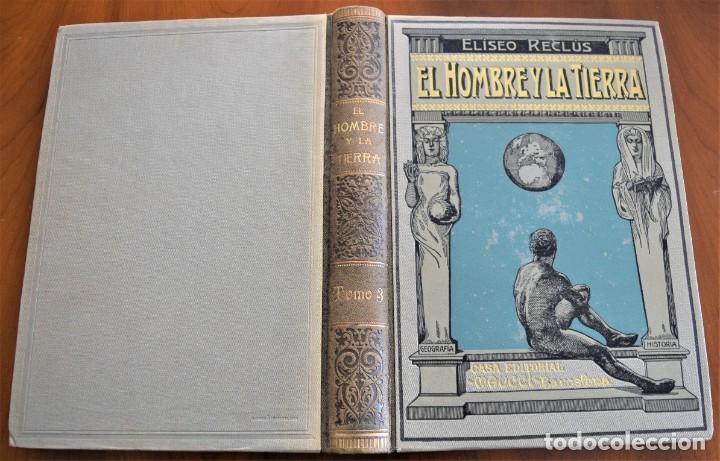 Libros antiguos: EL HOMBRE Y LA TIERRA - ELISEO RECLUS - CASA EDITORIAL MAUCCI, BARCELONA - 6 TOMOS COMPLETA - Foto 13 - 257650475