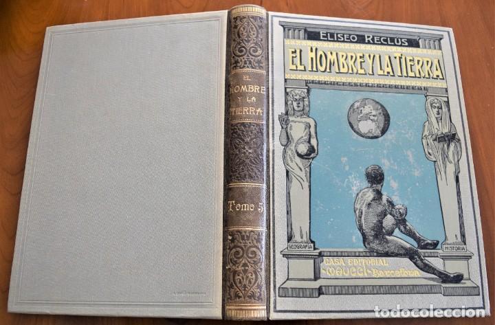 Libros antiguos: EL HOMBRE Y LA TIERRA - ELISEO RECLUS - CASA EDITORIAL MAUCCI, BARCELONA - 6 TOMOS COMPLETA - Foto 25 - 257650475