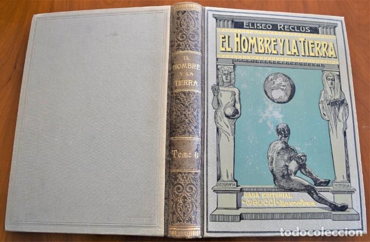 Libros antiguos: EL HOMBRE Y LA TIERRA - ELISEO RECLUS - CASA EDITORIAL MAUCCI, BARCELONA - 6 TOMOS COMPLETA - Foto 31 - 257650475