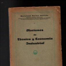 Libros antiguos: NOCIONES DE TECNICA Y ECONOMIA INDUSTRIAL. BARTOLOME DARDER PERICAS. TARRAGONA 1934. Lote 257695570