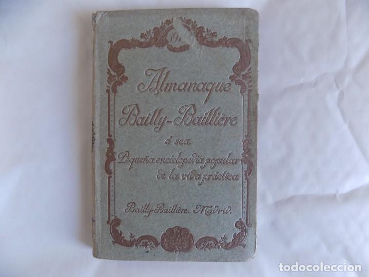 LIBRERIA GHOTICA. ALMANAQUE BAILLY-BAILLIERE.1919.PEQUEÑA ENCICLOPEDIA DE LA VIDA PRÁCTICA.ILUSTRADO (Libros Antiguos, Raros y Curiosos - Ciencias, Manuales y Oficios - Otros)