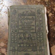 Libros antiguos: LESEBUCH FÜR DEN 4. UND 5. SCHÜLERJAHRGANG KATHOLISCHER VOLKSHAUPTSCHULEN BAYERNS (1928). Lote 257735750