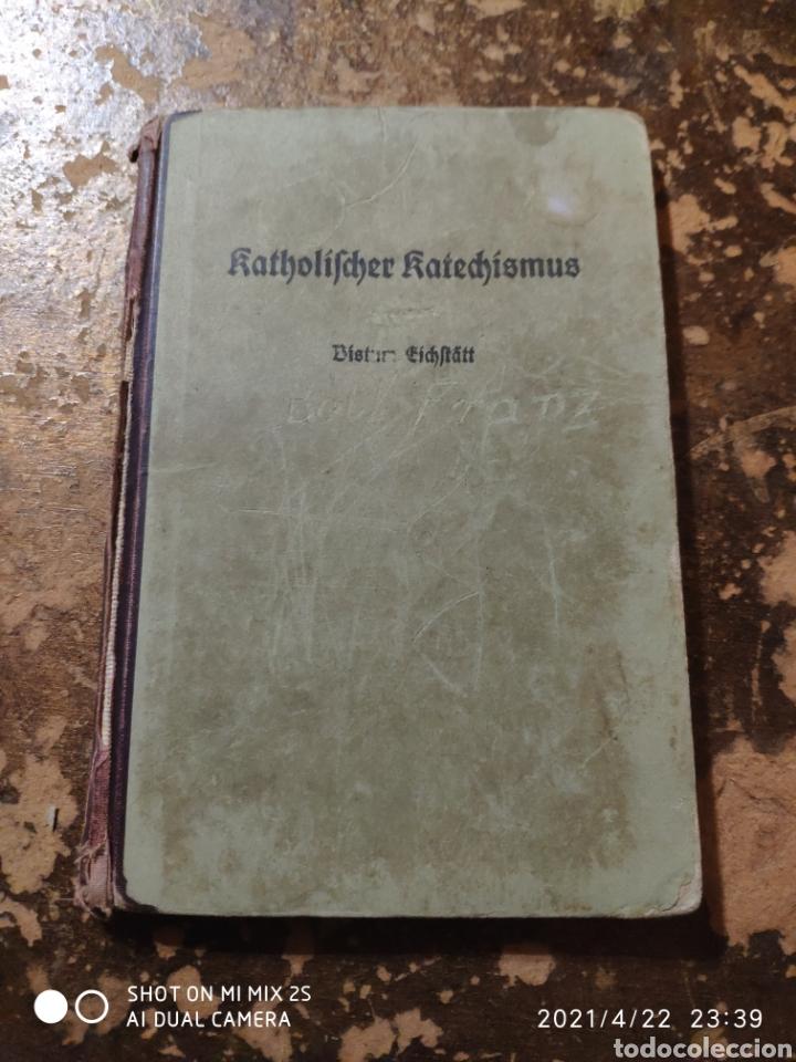 KATHOLISCHER KATECHISMUS (BISTUM EICHSTÄTT) (Libros Antiguos, Raros y Curiosos - Otros Idiomas)