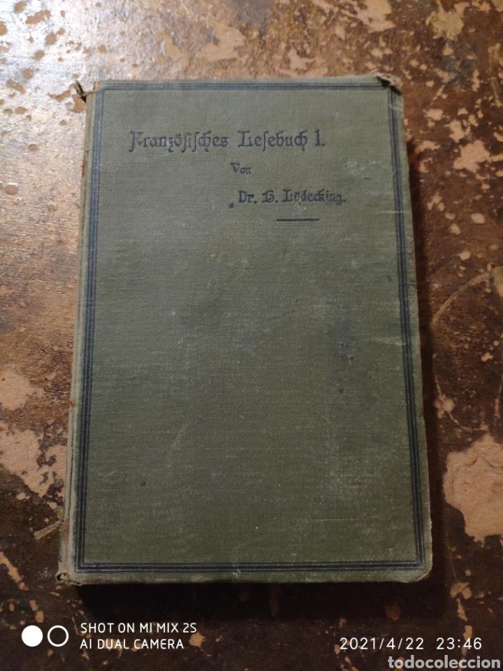 FRANZÖSISCHES LESEBUCH 1 (DR. LÜDEKING) (1897) (Libros Antiguos, Raros y Curiosos - Otros Idiomas)