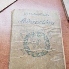 Libros antiguos: SEDUCCIÓN RENACIMIENTO 1914 PALACIO VALDÉS. Lote 258176895
