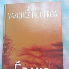 Libros antiguos: ÉBANO - ALBERTO VÁZQUEZ FIGUEROA. Lote 258524380