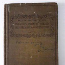 Libros antiguos: THE AMERICAN SCHOLAR, SELF-RELIANCE, COMPENSATION, (ECLECTIC ENGLISH CLASSICS) LIBRO ANTIGUO 1911. Lote 258553665