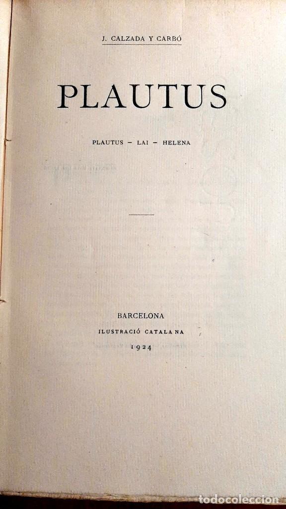 Libros antiguos: Plautus J. calzada y Carbó 1924 - Foto 3 - 258765955