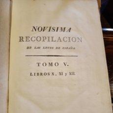 Libros antiguos: NOVISIMA RECOPILACION DE LAS LEYES DE ESPAÑA TOMO QUINTO LIBROS X, XI Y XII. Lote 258985270