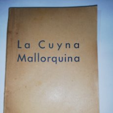 Libri antichi: LA CUYNA MALLORQUINA, FELANITX 1934. Lote 259309535