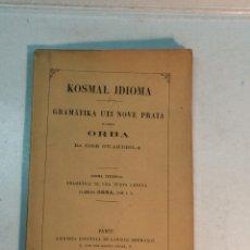 Libros antiguos: JOSÉ GUARDIOLA: KOSMAL IDIOMA. GRAMATIKA UTI NOVE PRATA KIAMSO ORBA (1893). Lote 259727385