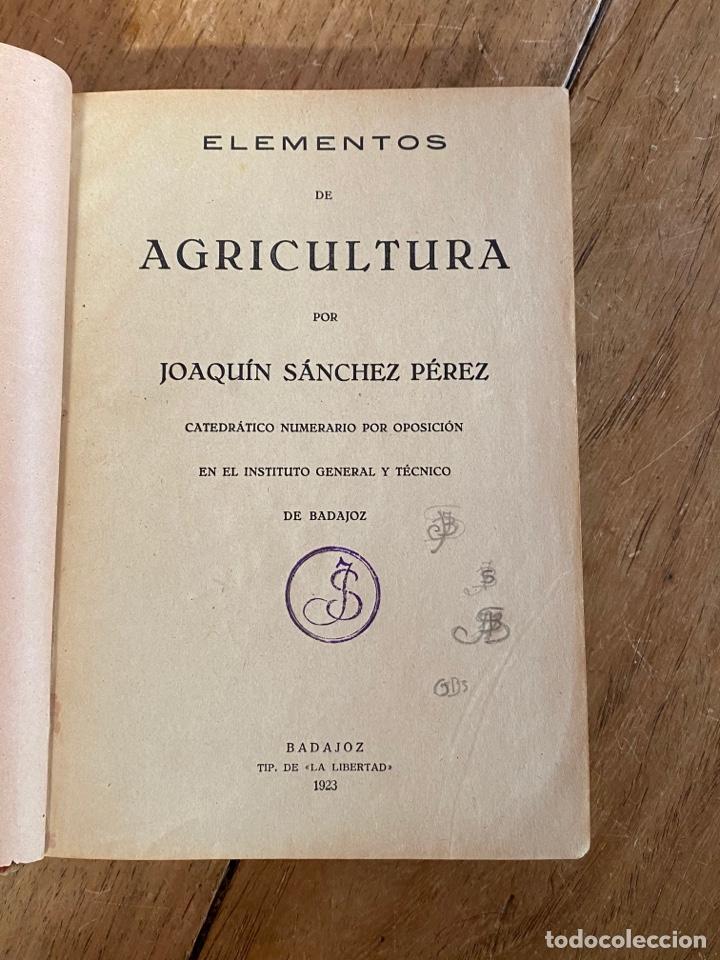 Libros antiguos: Libro Elementos de Agricultura por Joaquín Sánchez- 1923 - Foto 2 - 259760260