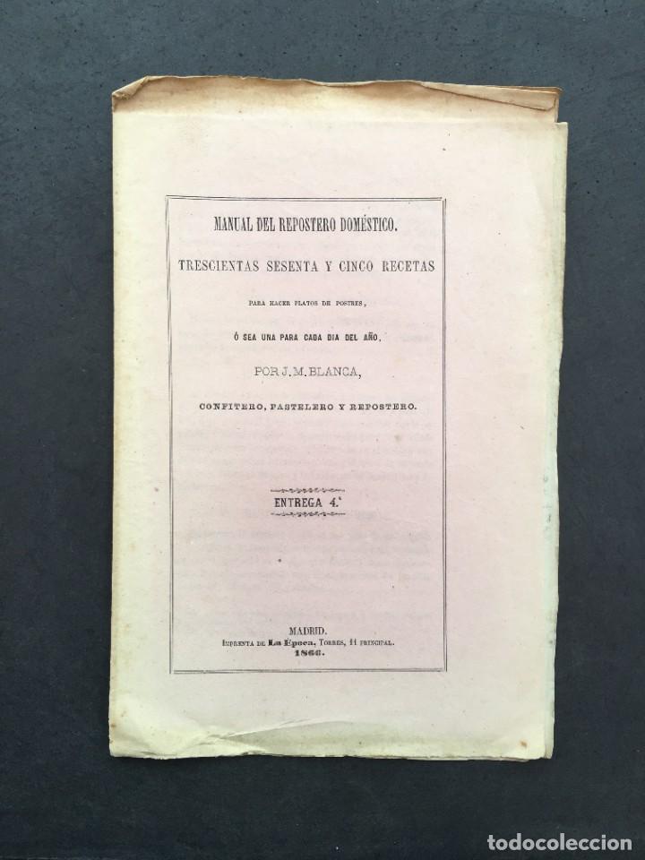 AÑO 1866 - MANUAL DEL REPOSTERO DOMESTICO - COCINA - RECETAS - POSTRES - FLAN, BIZCOCHO, PASTEL (Libros Antiguos, Raros y Curiosos - Cocina y Gastronomía)