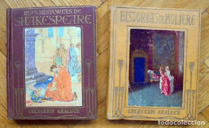 COLECCIÓN ARALUCE. HISTORIAS DE MOLIERE Y MAS HISTORIAS DE SHAKESPEARE.1914 Y 1956 (Libros Antiguos, Raros y Curiosos - Literatura Infantil y Juvenil - Otros)
