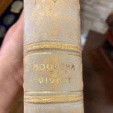 Libros antiguos: LIBRO BOUDDHA VIVANT, EN FRANCÉS. Lote 259999170