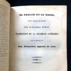 Libros antiguos: EL COLLAR DE LA REINA. ALEXANDRE DUMAS. MADRID. IMPRENTA DE D. WENCESLAO AYGUALS DE IZCO. 1849.. Lote 260269855