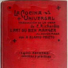 Libros antiguos: LA COCINA UNIVERSAL. EDMUNDO RICHARDIN. TRADUCIDO POR A. BLANCO PRIETO. BARCELONA. Lote 213467783