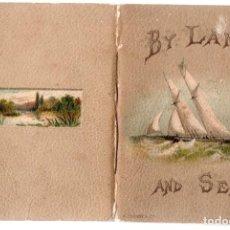 Libros antiguos: LIBRO, BY LAND AND SEA, POR TIERRA Y MAR. E. NESBIT, LONDON HENRY J. DRANE & Cº. 1888 POESIA.. Lote 260517040