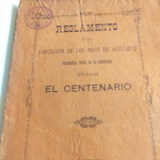 Libros antiguos: REGLAMENTO DE LA ASOCIACION DE LOS HIJOS DE AGULLENT. EL CENTENARIO. Lote 260565305