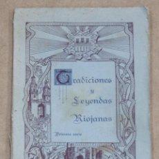 Libros antiguos: TRADICIONES Y LEYENDAS RIOJANAS. R.P. JOSE BELTRAN. 1934.. Lote 260745590