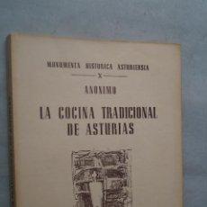 Libros antiguos: LA COCINA TRADICIONAL DE ASTURIAS. ANONIMO.. Lote 260792675